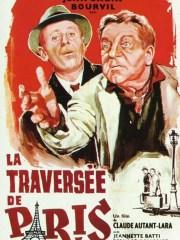 Affiche du film LA TRAVERSEE DE PARIS