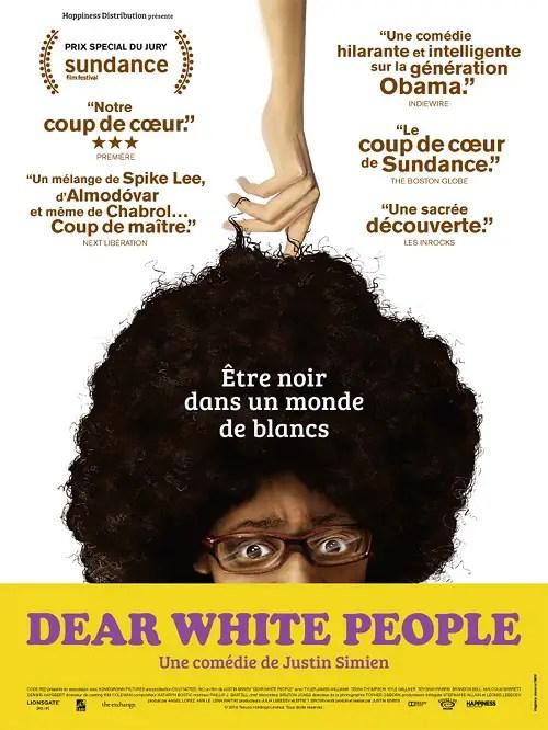 25 mars 2015 Dear White People