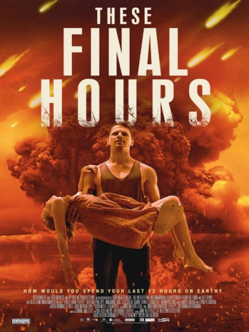 22 juillet 2015 - These Final Hours