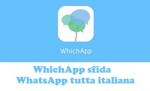 WhichApp-sfida-WhatsApp-tutta-italiana