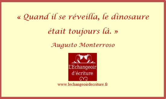 formes de la nouvelle microfiction Le dinosaure , Monterroso