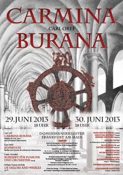 Carmina Burana, 29. und 30. Juni 2013