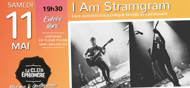 11 mai 2019 – I Am Stramgram – 19h30