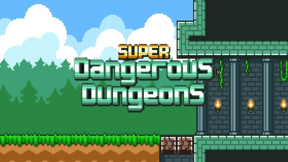 Super Dangerous Dungeon