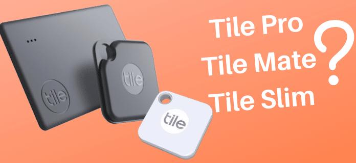 Test des trackers Tile Pro, Tile Mate et Tile Slim
