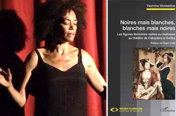 « Noires mais blanches, blanches mais noires » de Yasmine Modestine, paru aux éditions L'Harmattan