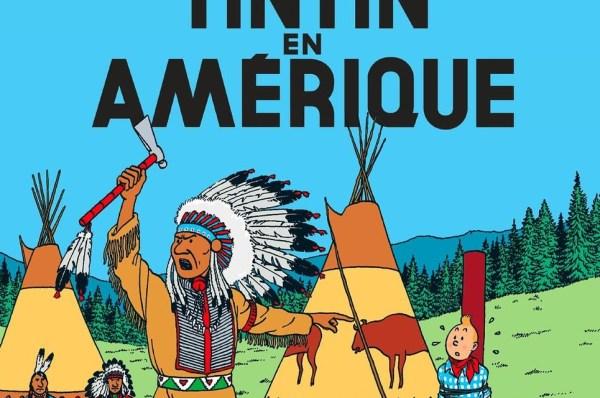 Tintin en Amérique et d'autres livrés accusés de véhiculer des clichés sur les autochtones ont été brulés au Canada