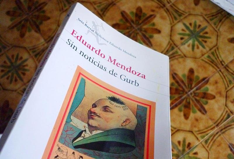 Libro Sin noticias de Gurb - Eduardo Mendoza