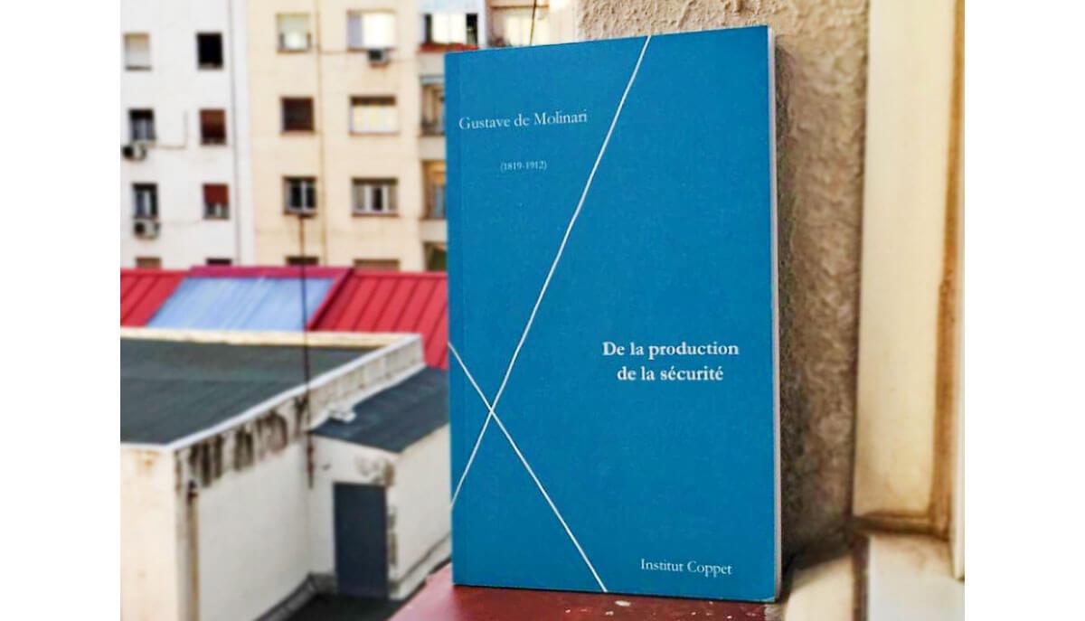 Sobre la producción de seguridad de Gustave de Molinari. Reseña