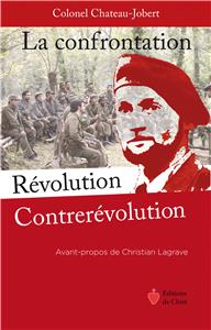 Chateau Jobert La confrontation Révolution Contrerévolution