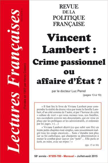 N° 699/700 – JUILLET-AOÛT 2015 : VINCENT LAMBERT : CRIME PASSIONNEL OU AFFAIRE D'ÉTAT ?