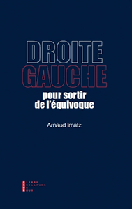 Droite-Gauche : pour sortir de l'équivoque