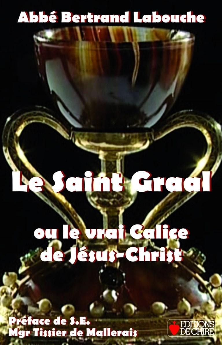 Valencia :« Le Saint Graal ou le vrai Calice de Jésus-Christ »