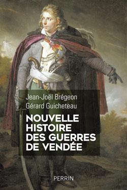 Une nouvelle histoire des guerres de Vendée