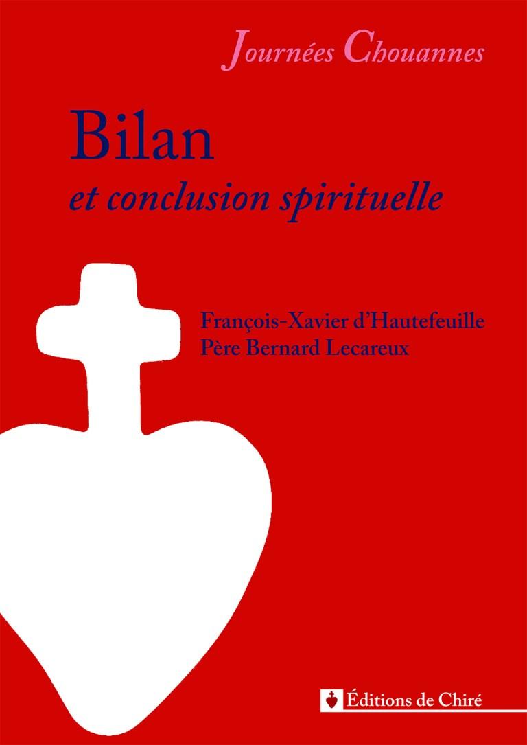 Journées chouannes 2016 – 13 – Bilan et conclusion spirituelle