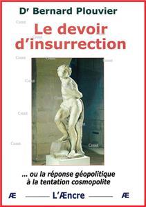I-Moyenne-15505-le-devoir-d-insurrection-ou-la-reponse-geopolitique-a-la-tentation-cosmopolite.net
