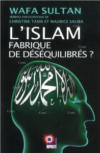 Wafa Sultan-l-islam-fabrique-de-desequilibres