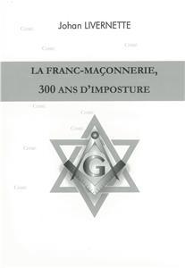 I-Moyenne-23901-la-franc-maconnerie-300-ans-d-imposture.net