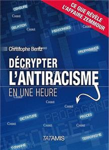 Bentz-decrypter-l-antiracisme-en-une-heure.net