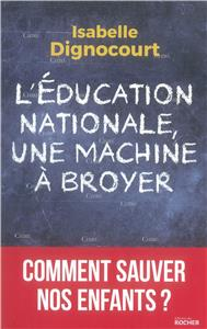 I-Moyenne-31826-l-education-nationale-une-machine-a-broyer-comment-sauver-nos-enfants.net