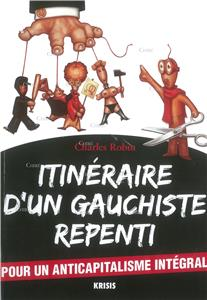 Robin-itineraire-d-un-gauchiste-repenti-pour-un-anticapitalisme-integral