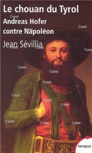 Sevillia-le-chouan-du-tyrol-andreas-hofer-contre-napoleon