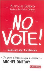 Buéno-no-vote-manifeste-pour-l-abstentionnisme.net