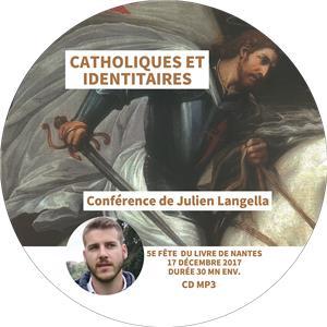 I-Moyenne-32567-catholiques-et-identitaires-conference-de-julien-langella.net