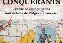 Alain Sanders-conquerants-trente-baroudeurs-des-tout-debuts-de-l-algerie-francaise
