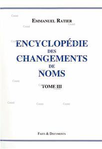 encyclopedie-des-changements-de-noms-t-3 Faits & Documents