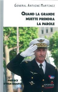 Général Martinez-quand-la-grande-muette-prendra-la-parole.net