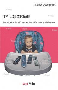 I-Moyenne-26583-tv-lobotomie-la-verite-scientifique-sur-les-effets-de-la-television.net audiovisuel