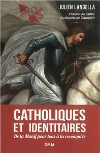 Langella-catholiques-et-identitaires-de-la-manif-pour-tous-a-la-reconquete