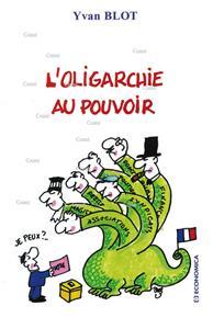 Blot-l-oligarchie-au-pouvoir
