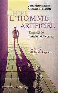 Dickes-l-homme-artificiel-essai-sur-le-moralement-correct
