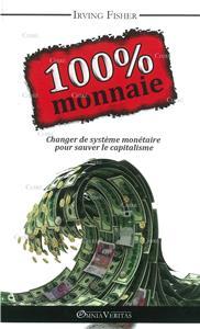 Fisher-100-monnaie-changer-de-systeme-monetaire-pour-sauver-le-capitalisme