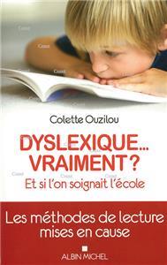 Ouzilou-dyslexique--vraiment-et-si-l-on-soignait-plutot-l-ecole.net