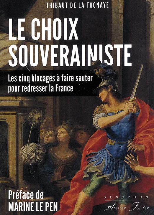 Le choix souverainiste. Entretien avec Thibaut de La Tocnaye