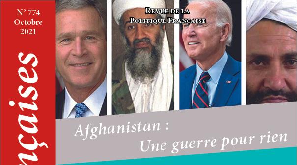 N° 774 - Octobre 2021 : Afghanistan : Une guerre pour rien