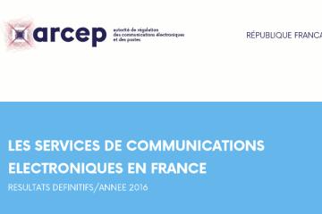 ARCEP - Observatoire 2016 des marchés des communications électroniques