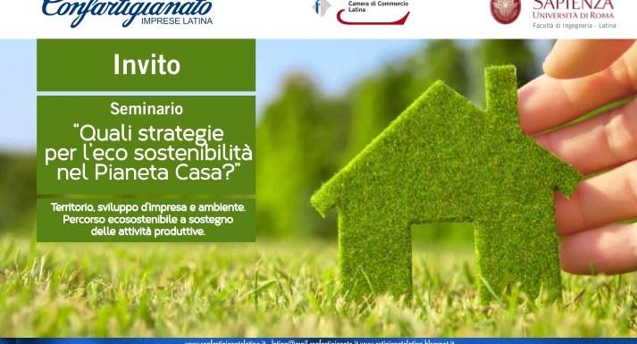 Edilizia eco-sostenibile: Confartigianato Latina annuncia per ottobre il seminario per Imprese e operatori del settore