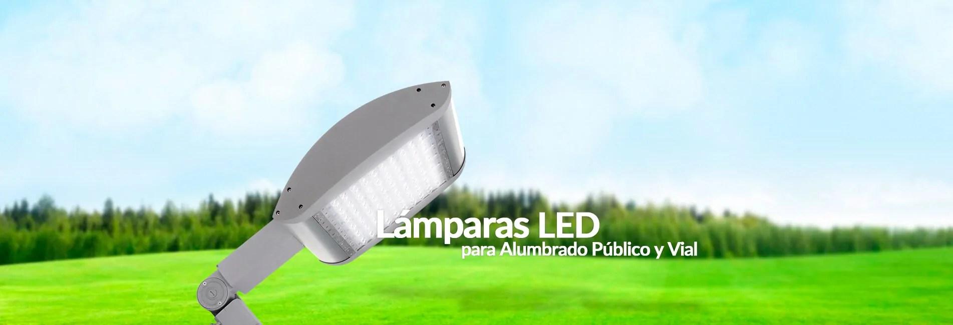 Lámparas LED para alumbrado público y vial