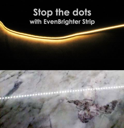 Stop the dots with EvenBrighter Strip