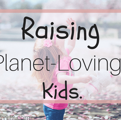 Guest blogger post: Find out effective ways to teach your child about the environment they live in and how to care for it.