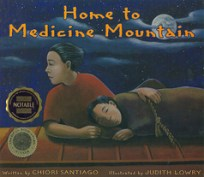Home to Medicine Mountain