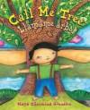 Call Me Tree/Llamame arbol
