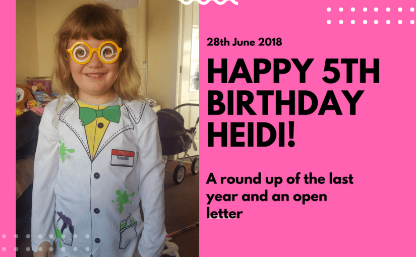 Happy 5th Birthday Heidi!