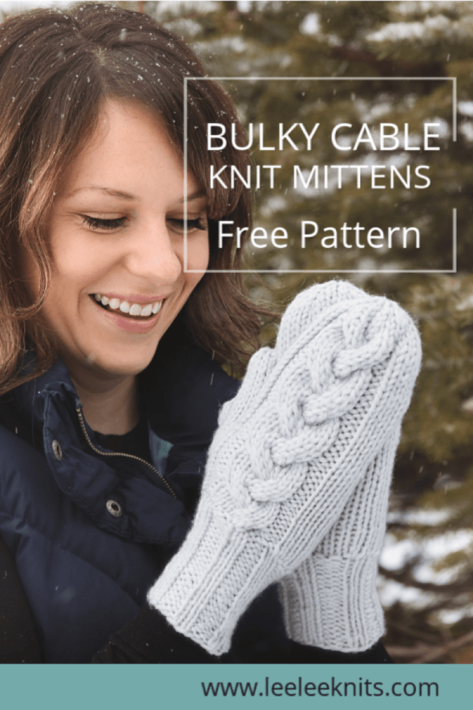 Bulky Cable Knit Mittens Pattern Leelee Knits