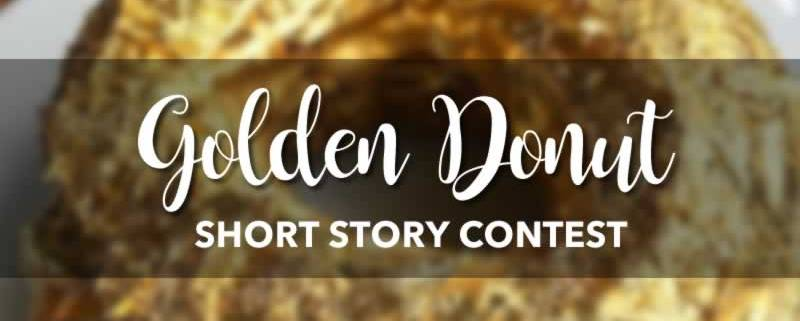 golden donut short story contest