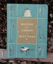 History of Garden in Fifty Tools